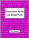 Book cover for Prevention from the Inside-Out by Jack Pransky
