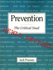 "Book cover for ""Prevention - the Critical Need"" by Jack Pransky"